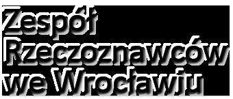 Zespół Rzeczoznawców we Wrocławiu